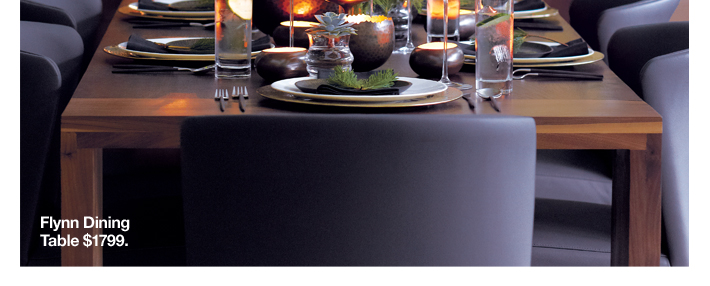 Flyyn Dining Table $1799.