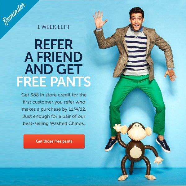 Reminder: FREE PANTS