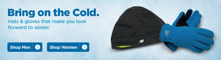 Bring on the Cold - Hats & gloves that make you look forward to winter. - Shop Now