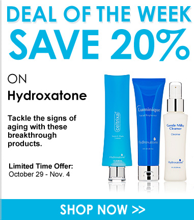 Deal of the Week: 20% off Hydroxatone Tackle the signs of aging with these breakthrough products. Shop Now>>
