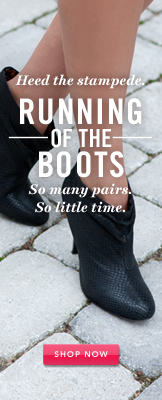 Running of the boots. Shop Now.