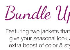 Bundle Up! Shop Jackets & Outerwear