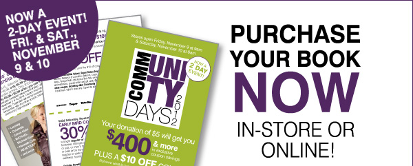 NOW A 2-DAY EVENT! FRI. & SAT., NOVEMBER 9 & 10. PURCHASE YOUR BOOK NOW IN-STORE OR ONLINE!
