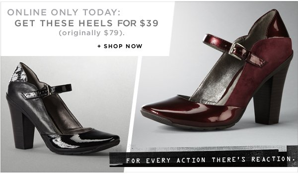Online Only Today: Get these heels for $39 (originally $79)