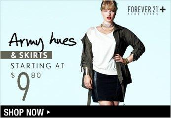 F21 Plus: Army Hues & Skirts Starting at $9.80