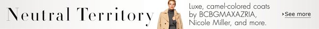 While it's just as versatile as classic black, the camel-colored coat has an element of luxury that makes it the clear winner. Here, our favorites for women--by Nicole Miller, BCBGMAXAZRIA, and more.