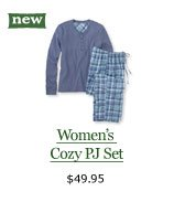 new Women's Cozy PJ Set, $49.95