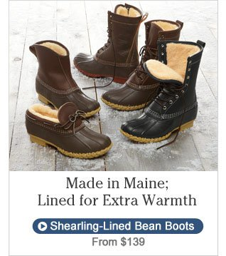 Made in Maine, Lined for Extra Warmth.
