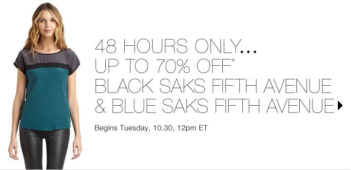 Up to 70% Off* BLACK Saks Fifth Avenue…Shop now