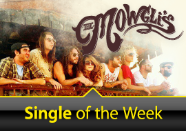 Single of the Week: The Mowgli's