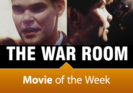 Movie of the Week: The War Room