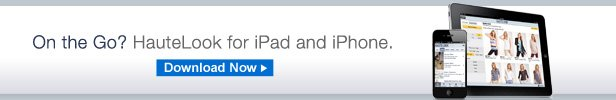 On the Go? HauteLook for iPad and iPhone