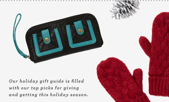 Our holiday gift guide is filled with our top picks for giving and getting this holiday season.