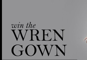 Win the Wren Gown