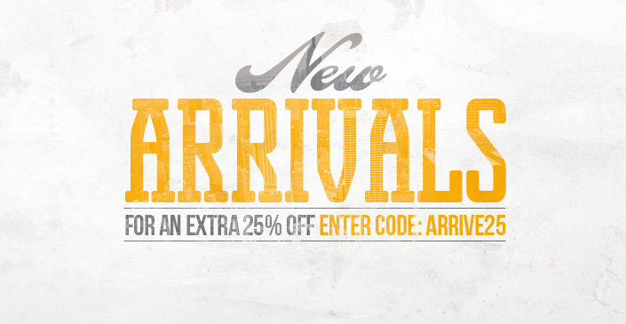 New Arrivals 25% Off