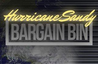 Hurricane Sandy Bargain Bin