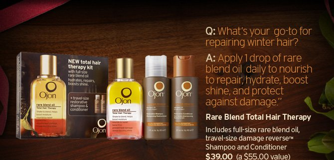 What  is your go to for repairing winter hair Apply 1 drop of rare blend oil  daily to nourish to repair hydrate boost shine and protect against  damage Rare Blend total Hair therapy icludes full size rare blend oil  travel size damage reverse Shampoo and Conditioner 39 dollars a 55 value  SHOP NOW