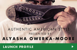 Authentic American Style, presented by: Alyasha Owerka-Moore