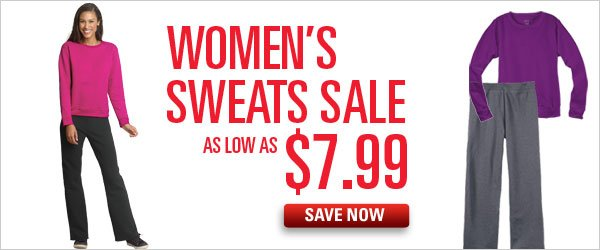 $7.99 & up women's sweats