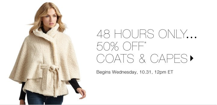 50% Off* Coats & Capes: Andrew Marc, Cinzia Rocca & more