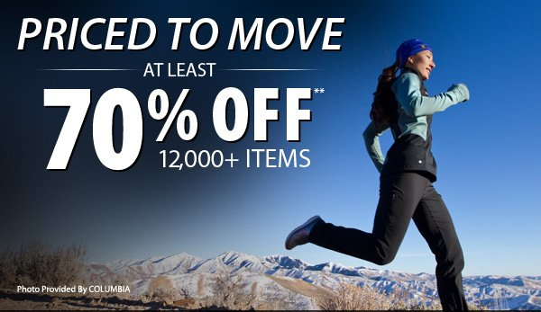 TODAY ONLY! Online Exclusive - Priced to Move - At least 70% OFF over 12,000 Items!