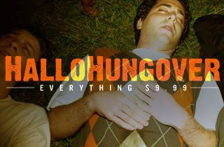 HalloHungover: Everything $9.99