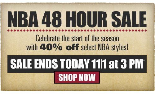 NBA 48 Hour Sale - Click Here to Shop Now! Sale Ends Today at 3