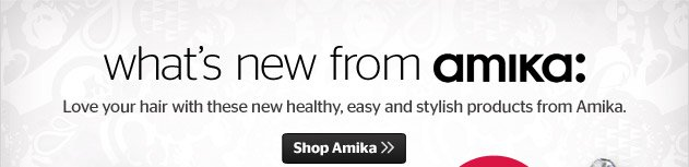 What's New From Amika
