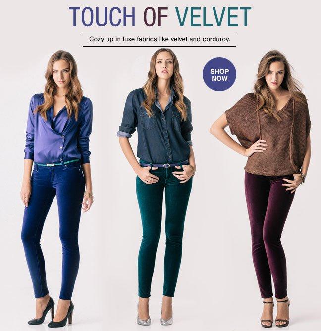 New Velvet & Corduroy. Shop Now.
