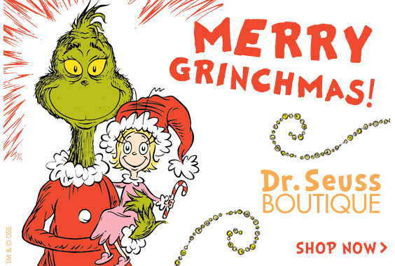 Merry Grinchmas! Shop the Dr. Seuss Boutique now