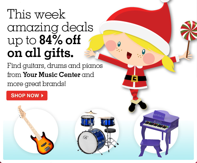 This week amazing deals up to 84% off on all gifts. Find guitars, drums and pianos from Your Music Center and more great brands.