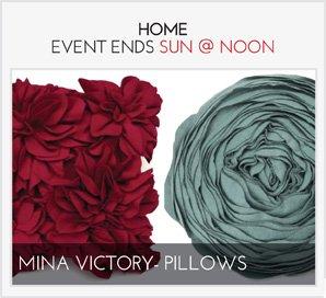 MINA VICTORY - PILLOWS