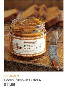 TOP-RATED - Pecan Pumpkin Butter, $11.95