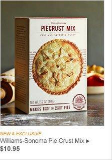 NEW & EXCLUSIVE - Williams-Sonoma Pie Crust Mix, $10.95