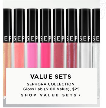 Value Sets. SEPHORA COLLECTION Gloss Lab ($100 Value), $25. Shop value sets