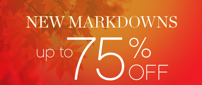 New Markdowns up to 75% off