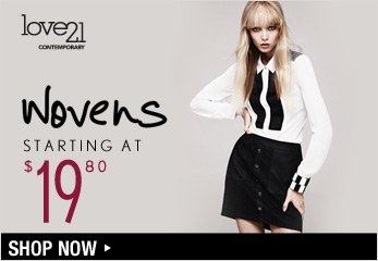 Love21 Wovens Starting at $19.80 - Shop Now