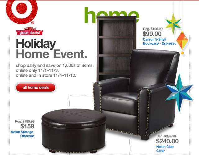 Great deals! HOLIDAY HOME EVENT.