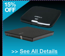 48 HOURS ONLY! 15% OFF ALL EXTERNAL CD / DVD / BLU-RAY DRIVES & BURNERS!*  See All Details