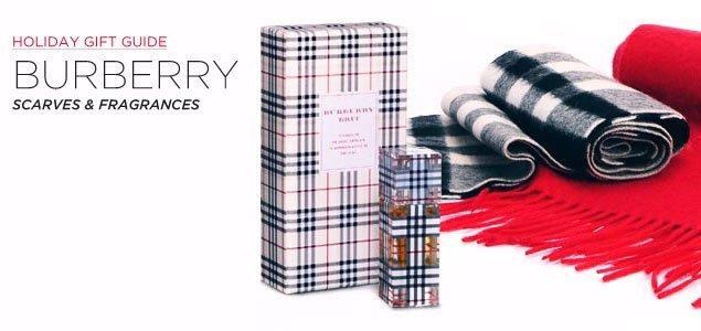 Holiday Gift Guide: Burberry Scarves & Fragrances