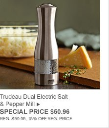 Trudeau Dual Electric Salt & Pepper Mill - SPECIAL PRICE $50.96 (REG. $59.95, 15% OFF REG. PRICE)