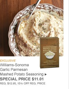 EXCLUSIVE - Williams-Sonoma Garlic Parmesan Mashed Potato Seasoning - SPECIAL PRICE $11.01 (REG. $12.95, 15% OFF REG. PRICE)