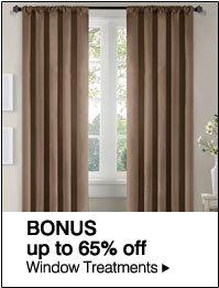 BONUS up to 65% off Window treatments.