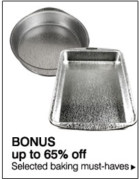 BONUS up to 65% off Selected baking must-haves.