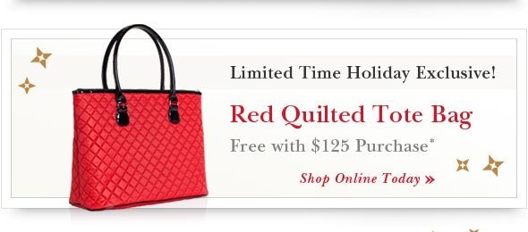 Limited Time Holiday Exclusive! Shop Online.