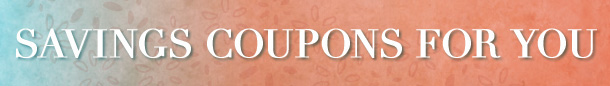 Savings Coupons For You