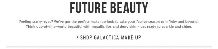 Future Beauty - Shop Galactica make up