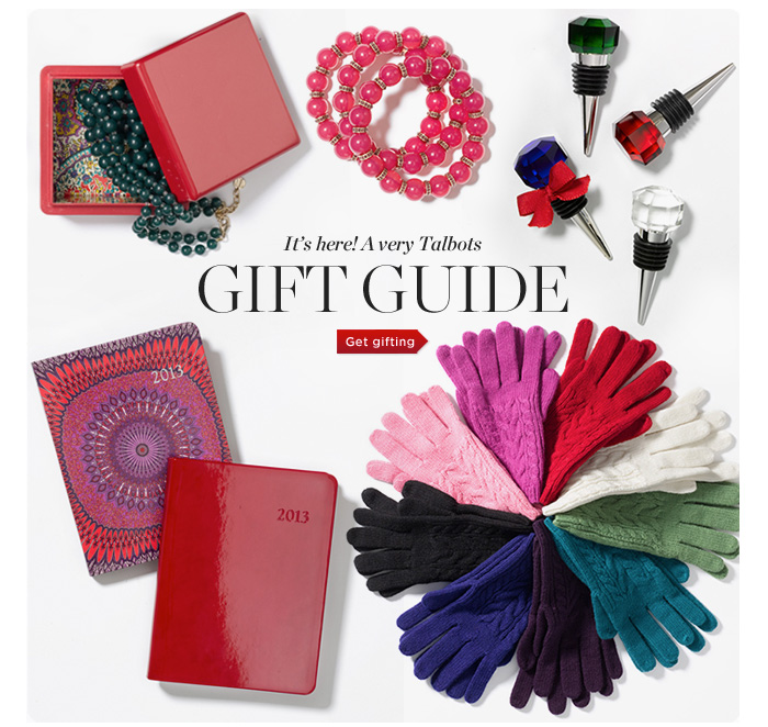 It's Here! A very Talbots GIFT GUIDE. Get Gifting.