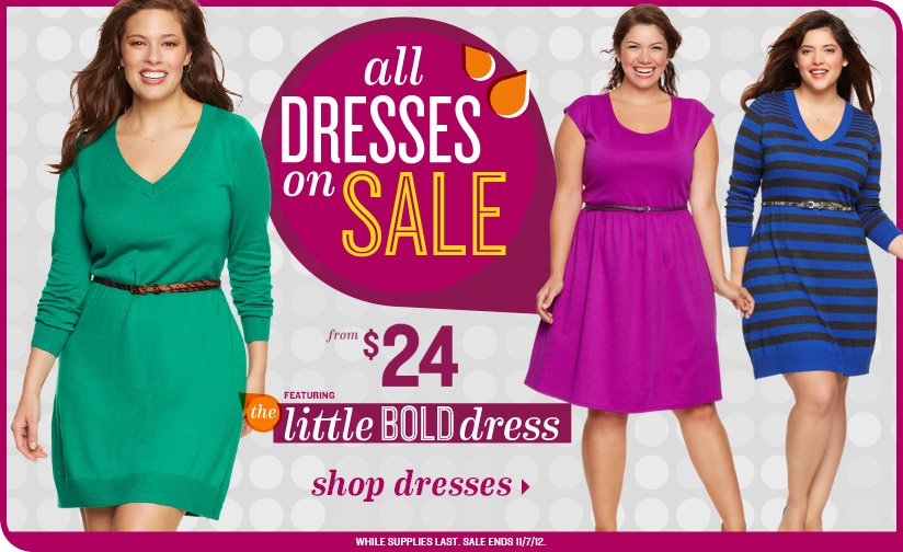 all DRESSES on SALE | from $24 | FEATURING the little BOLD dress | shop dresses | WHILE SUPPLIES LAST. SALE ENDS 11/7/12.