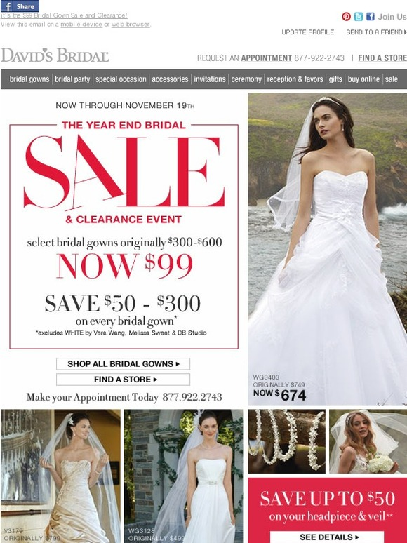 Davids Bridal Its The 99 Gown Sale And Clearance